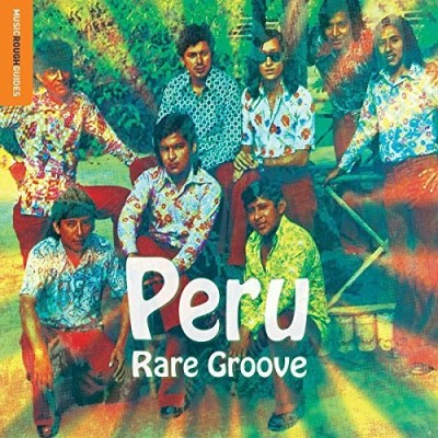 Rough Guide To Peru Rare Groov Rough Guide To Peru Rare Groov