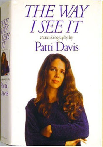 Patti Davis The Way I See It An Autobiography