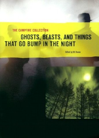Katherine Duane The Campfire Collection Ghosts Beasts & Things That Go Bump In The Night