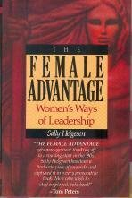 Sally Helgesen The Female Advantage Women's Ways Of Leadership