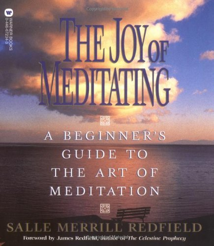 Salle Merrill Redfield The Joy Of Meditating A Beginner's Guide To The Art Of Meditation