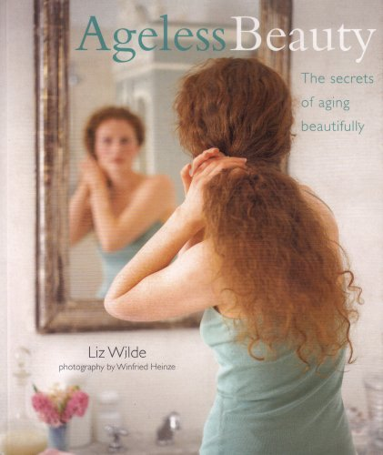 Liz Wilde Ageless Beauty