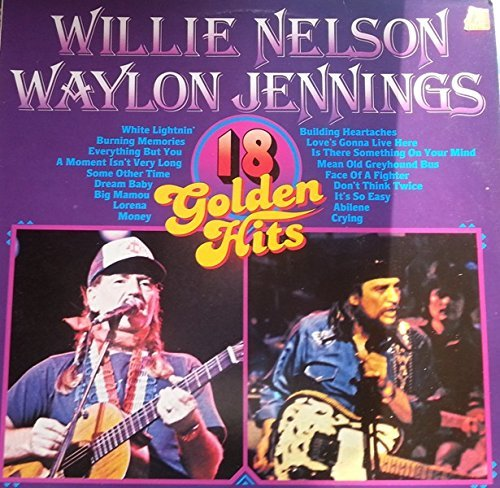 Willie Waylon Jennings Nelson 18 Golden Hits 18 Golden Hits
