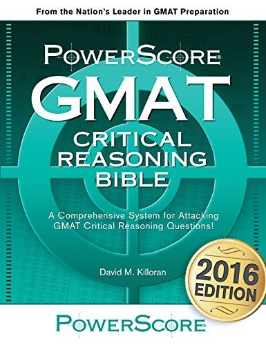 David M. Killoran Gmat Critical Reasoning Bible A Comprehensive Guide For Attacking The Gmat Crit 0002 Edition;