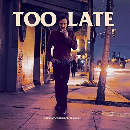 Robert Allaire Too Late O.S.T. Colored Vinyl