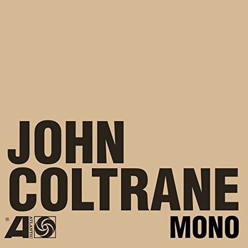 "John Coltrane Atlantic Years In Mono 6 Lps + 1 X 7"" Vinyl Box Set With A 12"" X 12"" 32 Page Booklet"