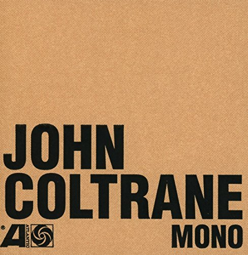 John Coltrane Atlantic Years In Mono 6 CD Box Set With A 32 Page Perfect Bound Booklet