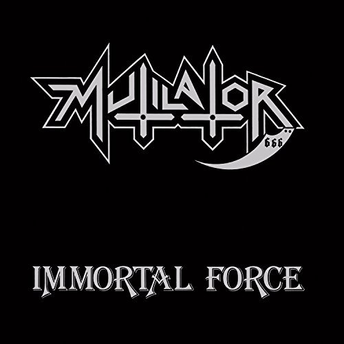 Mutilator Immortal Force
