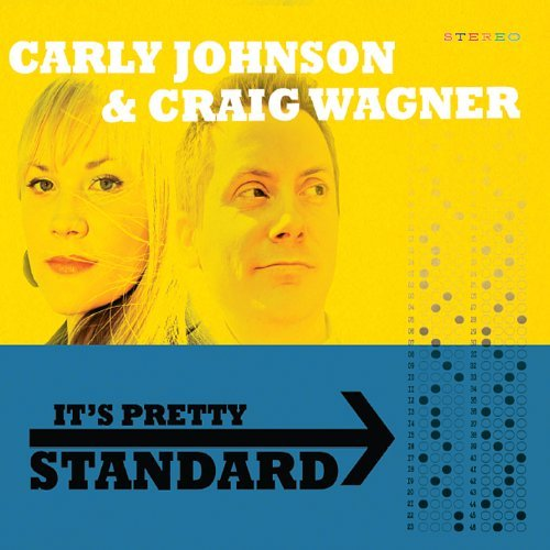 Carly & Craig Wagner Johnson Its Pretty Standard