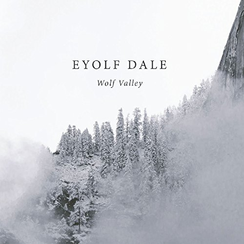 Eyolf Dale Wolf Valley