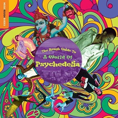 Rough Guide Rough Guide To A World Of Psychedelia