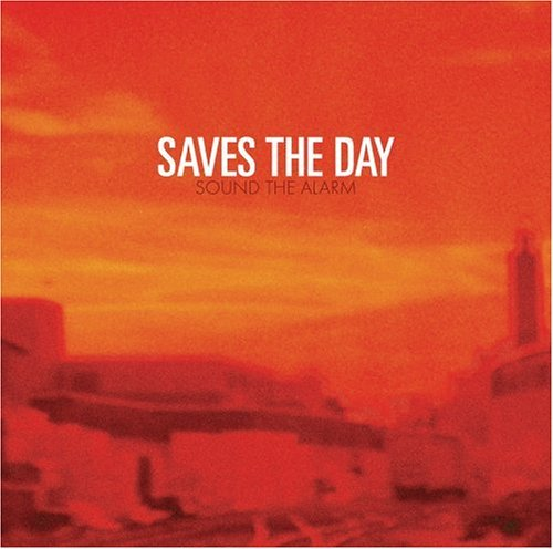 Saves The Day Sound The Alarm