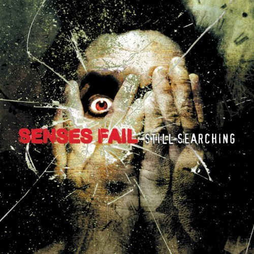 Senses Fail Still Searching