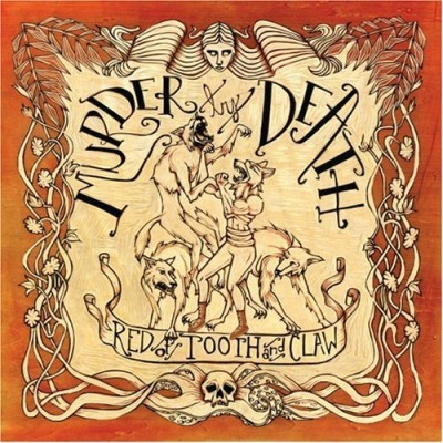 Murder By Death Red Of Tooth & Claw