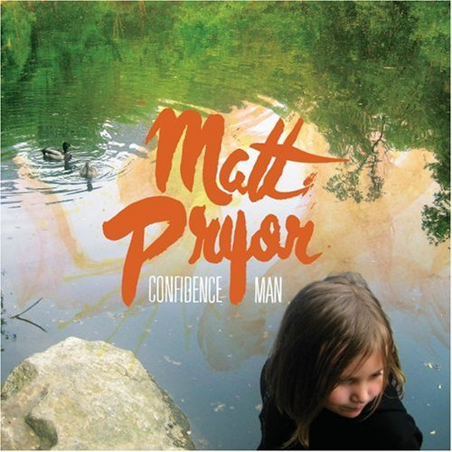 Matt Pryor Confidence Man
