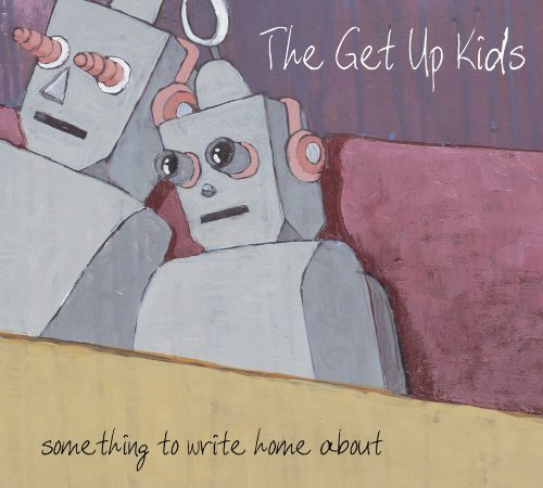 Get Up Kids Something To Write Home About 2 CD