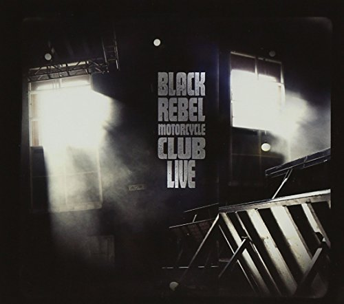 Black Rebel Motorcycle Club Live Incl. 2 DVD