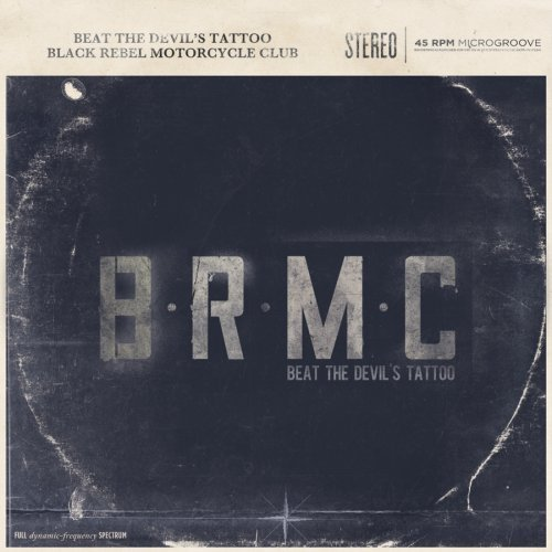 Black Rebel Motorcycle Club Beat The Devil's Tattoo Beat The Devil's Tattoo
