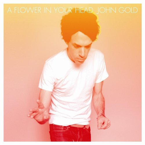 John Gold Flower In Your Head