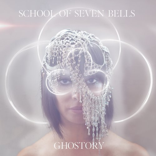 School Of Seven Bells Ghostory