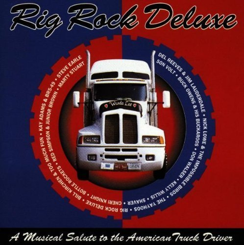 Big Rock Deluxe Big Rock Deluxe Son Volt Bottle Rockets Walser Owens Willis Baird Lowe Earle