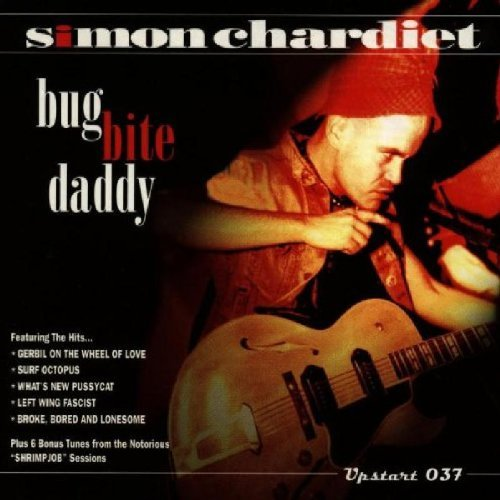 Simon Chardiet Bug Bite Daddy