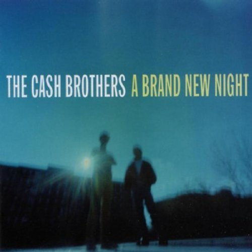 Cash Brothers Brand New Night