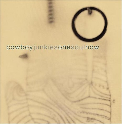 Cowboy Junkies One Soul Now