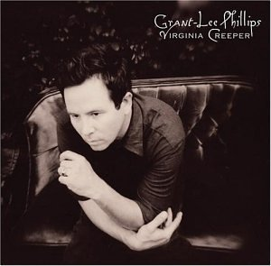 Grant Lee Phillips Virginia Creeper CD R