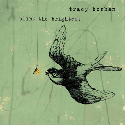 Tracy Bonham Blink The Brightest