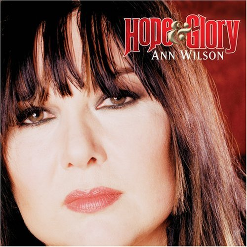 Ann Wilson Hope & Glory