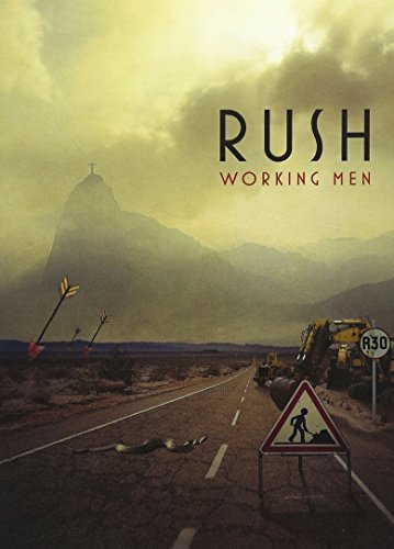 Rush Working Men Working Men