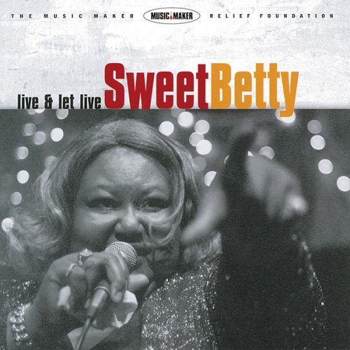 Sweet Betty Live & Let Live