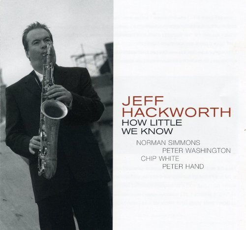 Hackworth Jeff How Little We Know