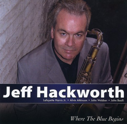 Jeff Hackworth Where The Blue Begins