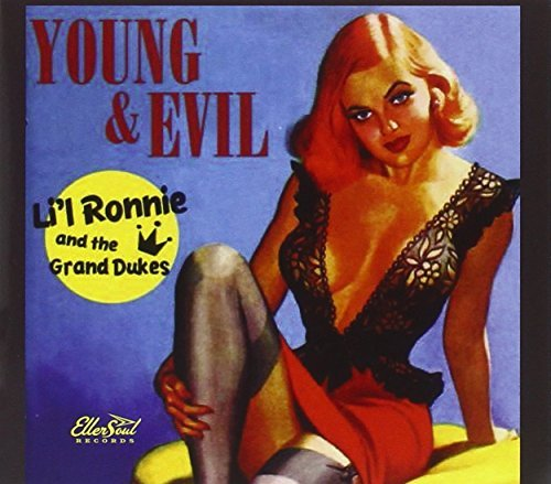 Li'l Ronnie & The Grand Dukes Young & Evil