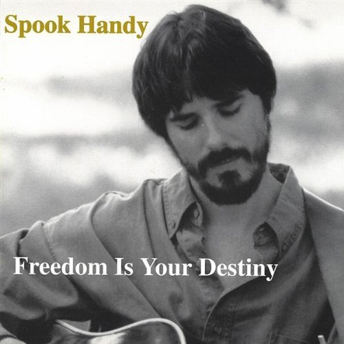 Spook Handy Freedom Is Your Destiny