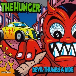 Hunger Devil Thumbs A Ride