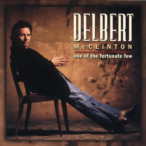 Delbert Mcclinton One Of The Fortunate Few Hdcd