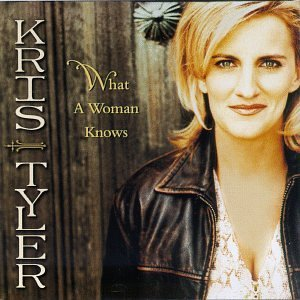 Tyler Kris What A Woman Knows