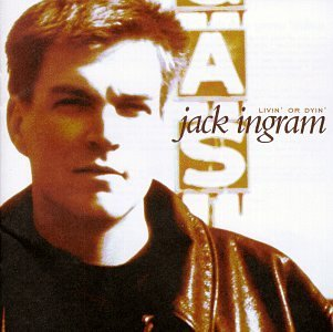 Jack Ingram Livin' Or Dyin'