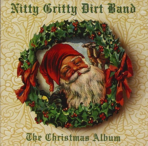 Nitty Gritty Dirt Band Christmas Album