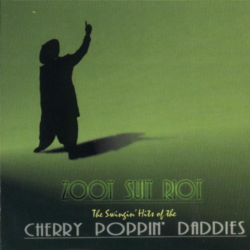 Cherry Poppin' Daddies Zoot Suit Riot