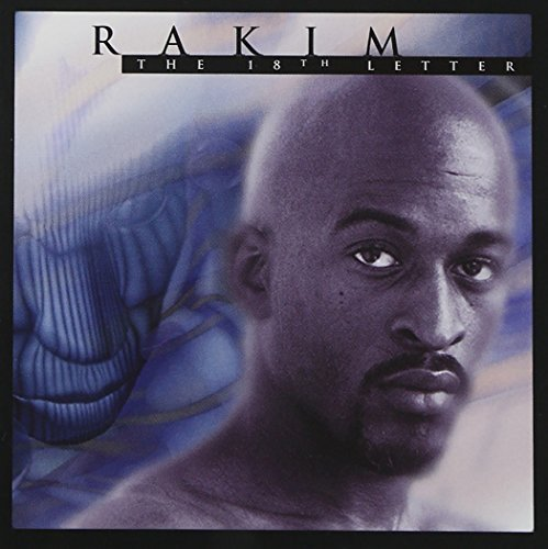 Rakim 18th Letter Explicit Version