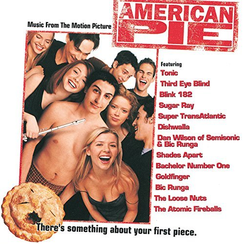 American Pie Soundtrack Third Eye Blind Tonic Wilson Blink 182 Sugar Ray Dishwalla