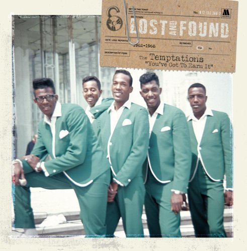 Temptations 1962 68 You've Got To Earn It Motown Lost & Found