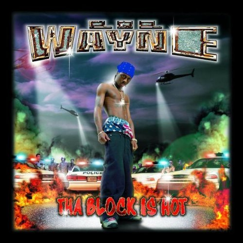 Lil Wayne Tha Block Is Hot Explicit Version