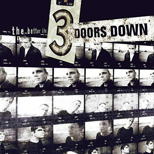 3 Doors Down Better Life