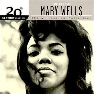 Mary Wells Millennium Collection 20th Cen Remastered Millennium Collection
