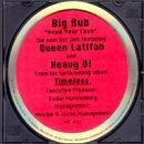 Big Bub Need Your Love Feat. Heavy D. Queen Latifah